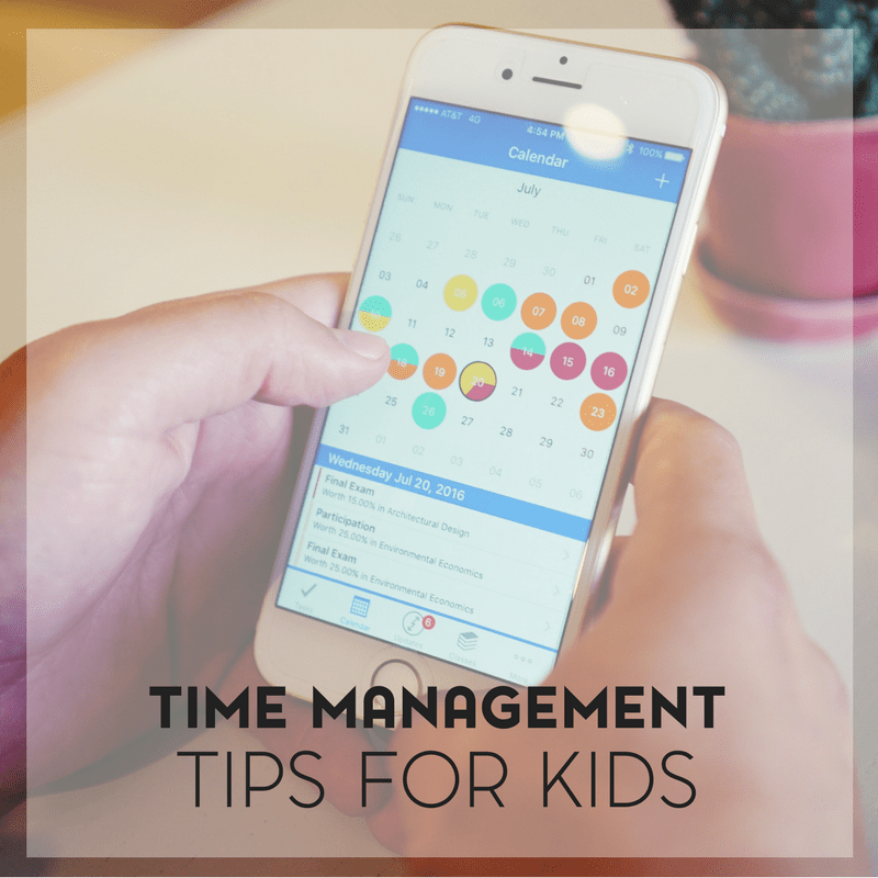 Time Management Tips For Kids of All Ages (From Toddlers to Teens) 5