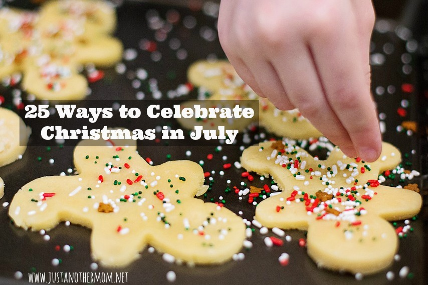 While I'm in big rush for Christmas to get here, I still love everything about Christmas. Here are 25 ways to celebrate Christmas in July, so you can get your Christmas fix without the usual stress and hassle.