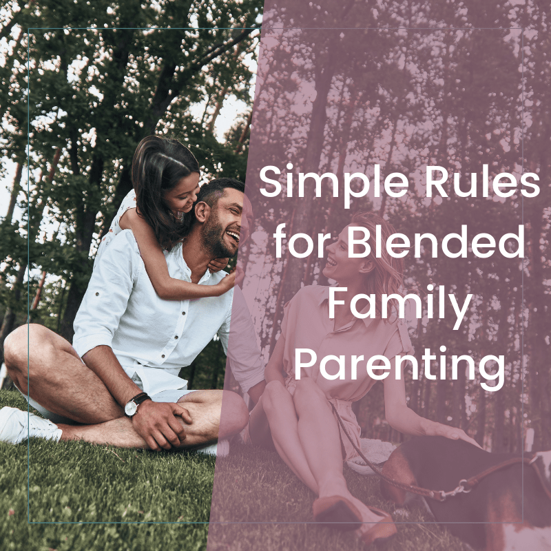 How to Create Blended Family Rules That Everyone Can Agree On