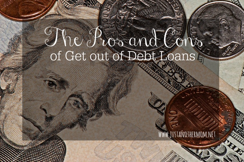 the pros and cons of get out of debt loans