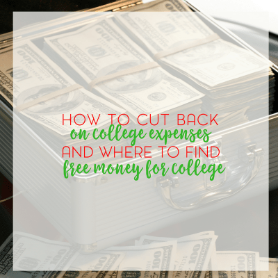 How to Find Free Money for College and Cut Back on College Expenses