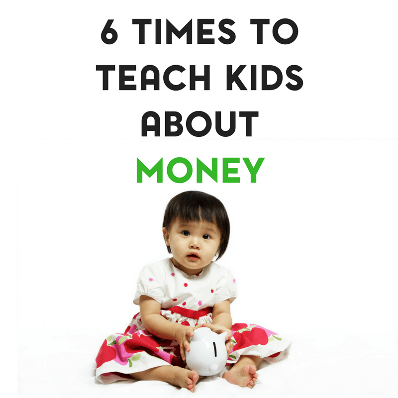 Ideal Times to Teach Kids About Money