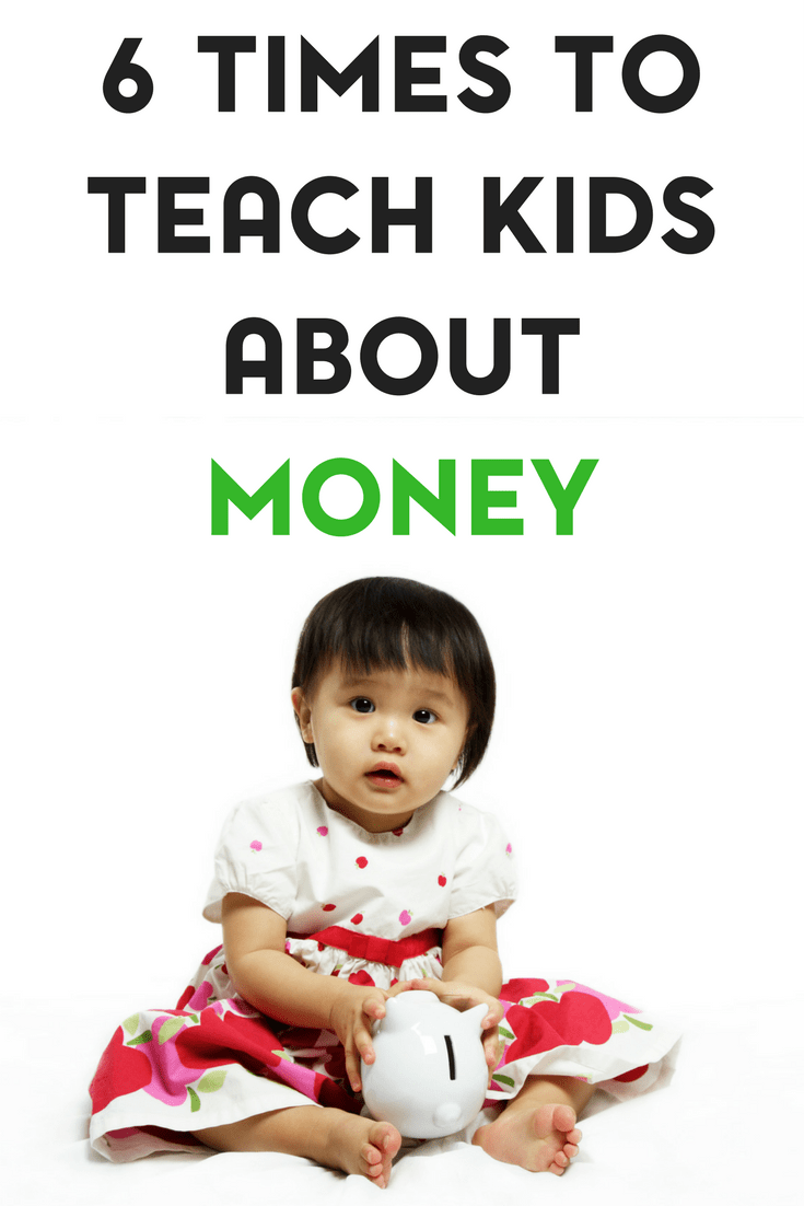 In life, there are several opportunities to teach kids about money.