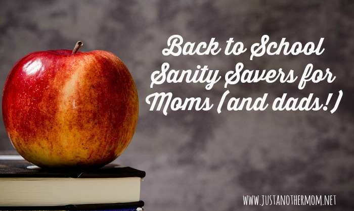 back to school sanity savers for moms and dads
