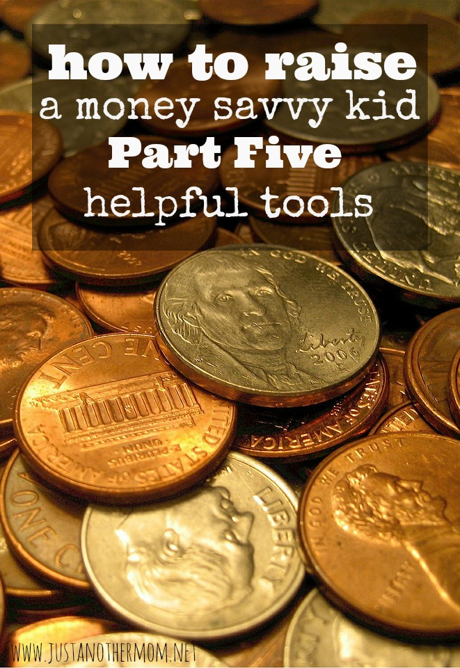 In the next part of our series about raising a money savvy kid, we're going to talk about five tools to use to teach kids about money.