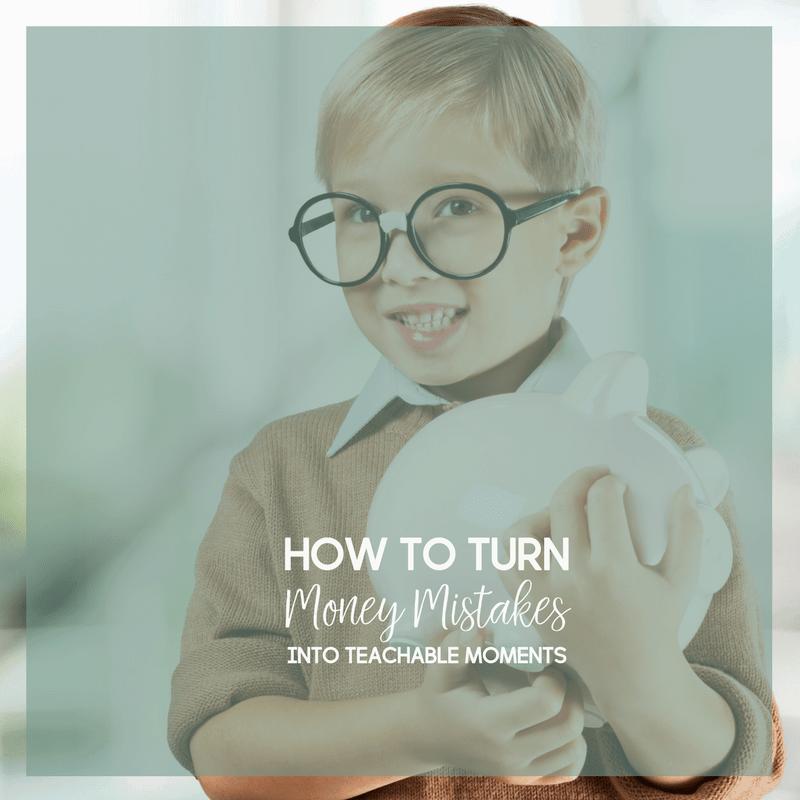 Turn Money Mistakes Into Teachable Moments