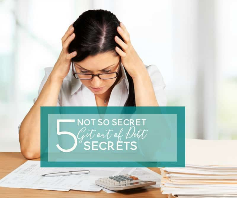 not so secret get out of debt secrets