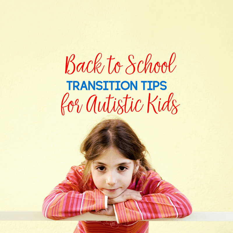 Back to School Transition Tips for Autistic Kids 2