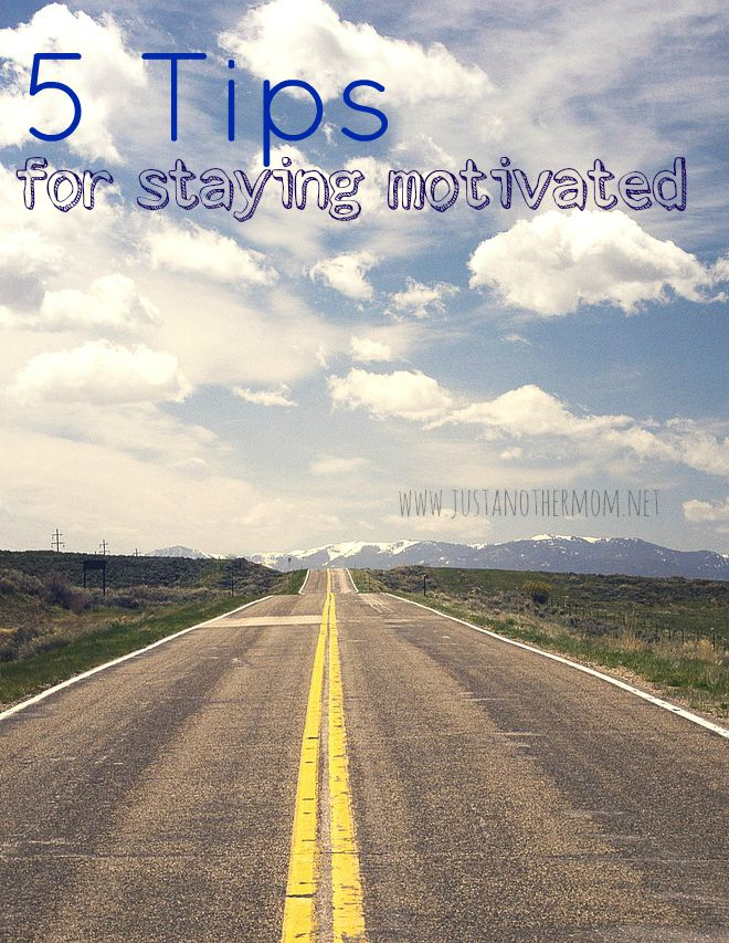 What is your motivation in life? Here are tips for staying motivated and sticking towards your goals..