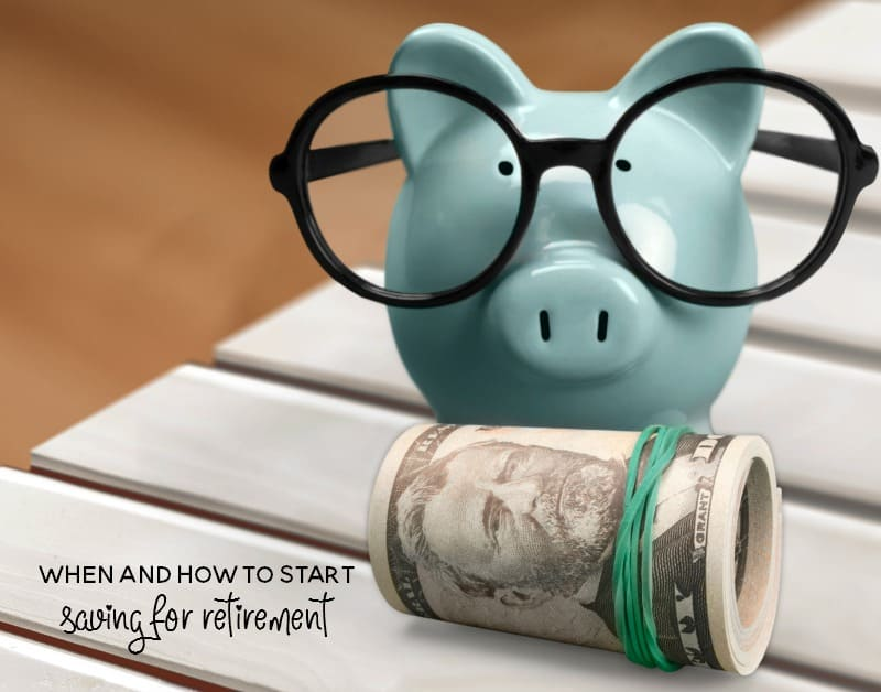 when and how to start saving for retirement