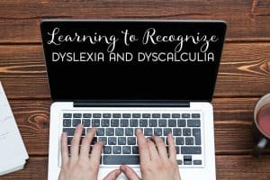 Learning disorders are far more common than you may think. Here's how to recognize dyslexia and dyscalculia.