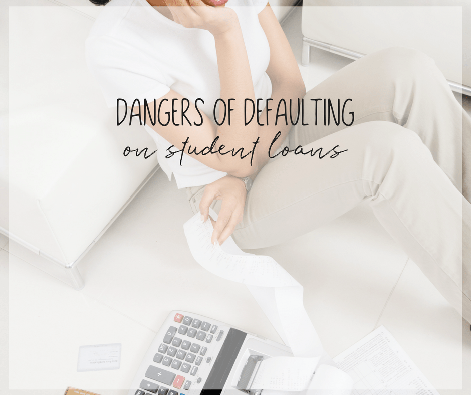 The Dangers of Defaulting on Student Loans 1