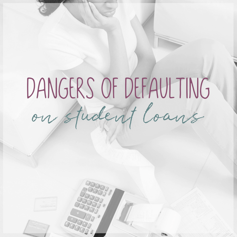 The Dangers of Defaulting on Student Loans