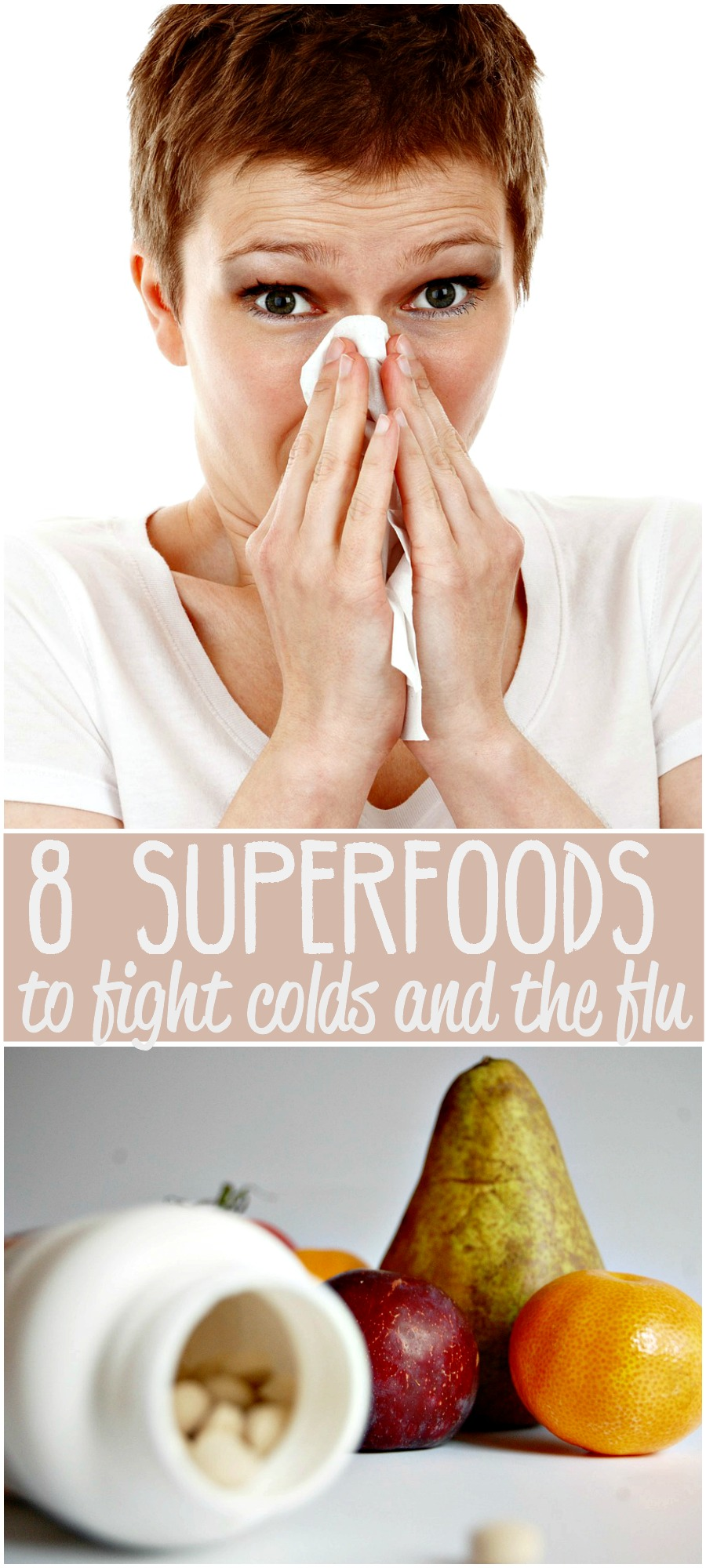 Cold and flu season is swiftly approaching. Consider adding these 8 superfoods to fight colds and the flu to your diet.
