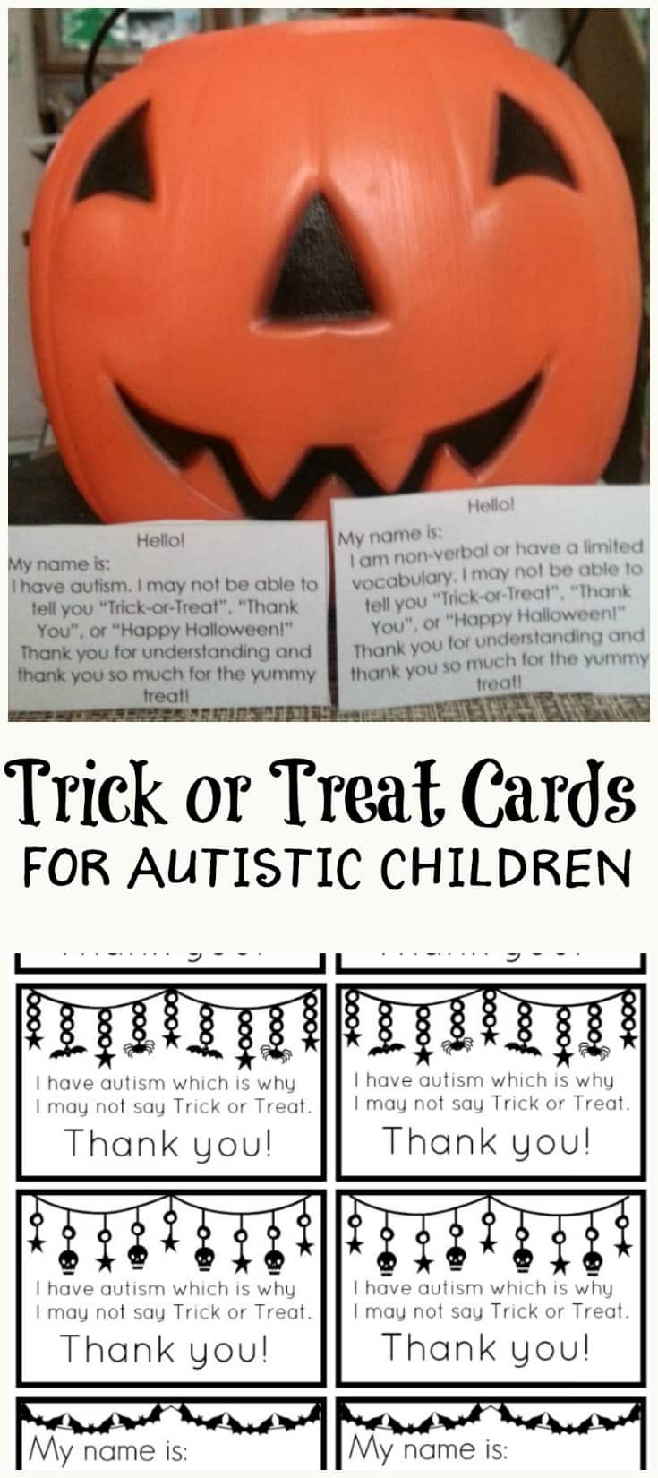 Halloween can be downright difficult for autistic kids. Help them out a little bit with these trick or treat cards.