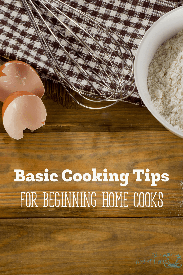 Are you just finding your way around the kitchen? Here are some of my best basic cooking tips for beginning home cooks.