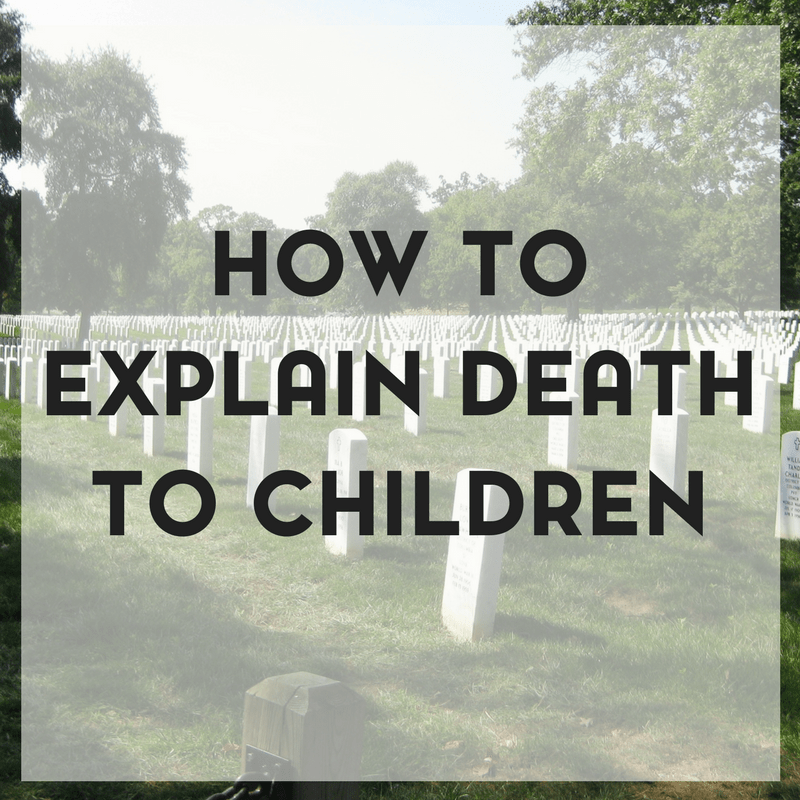 How to Explain Death to Children 2