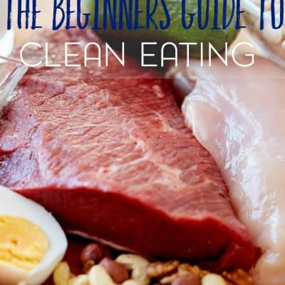 A Beginner's Guide to Clean Eating