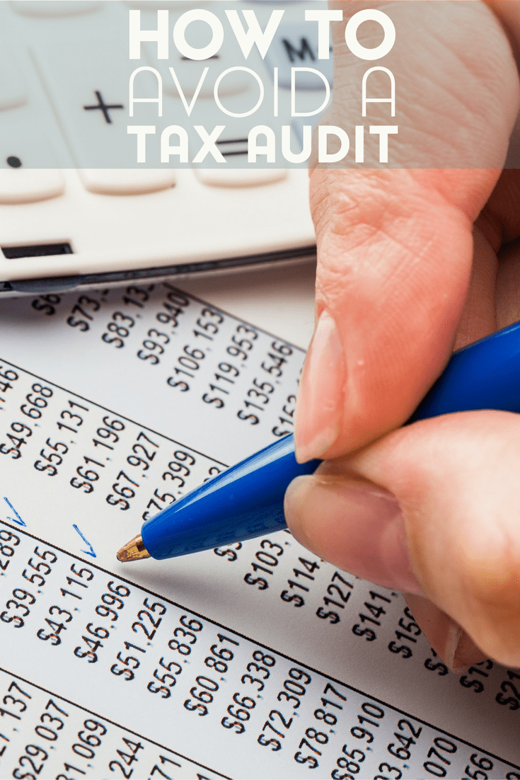 A tax audit can be a living nightmare if you aren't prepared for the prospect. Here are some tips for how to avoid a tax audit in the first place.