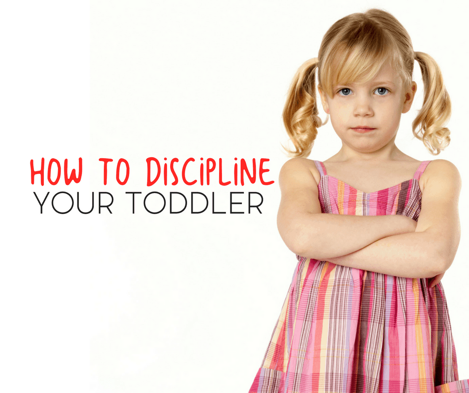 How To Discipline Your Toddler Through The Terrible Twos 1