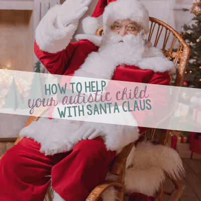 How To Help Your Autistic Child with Santa