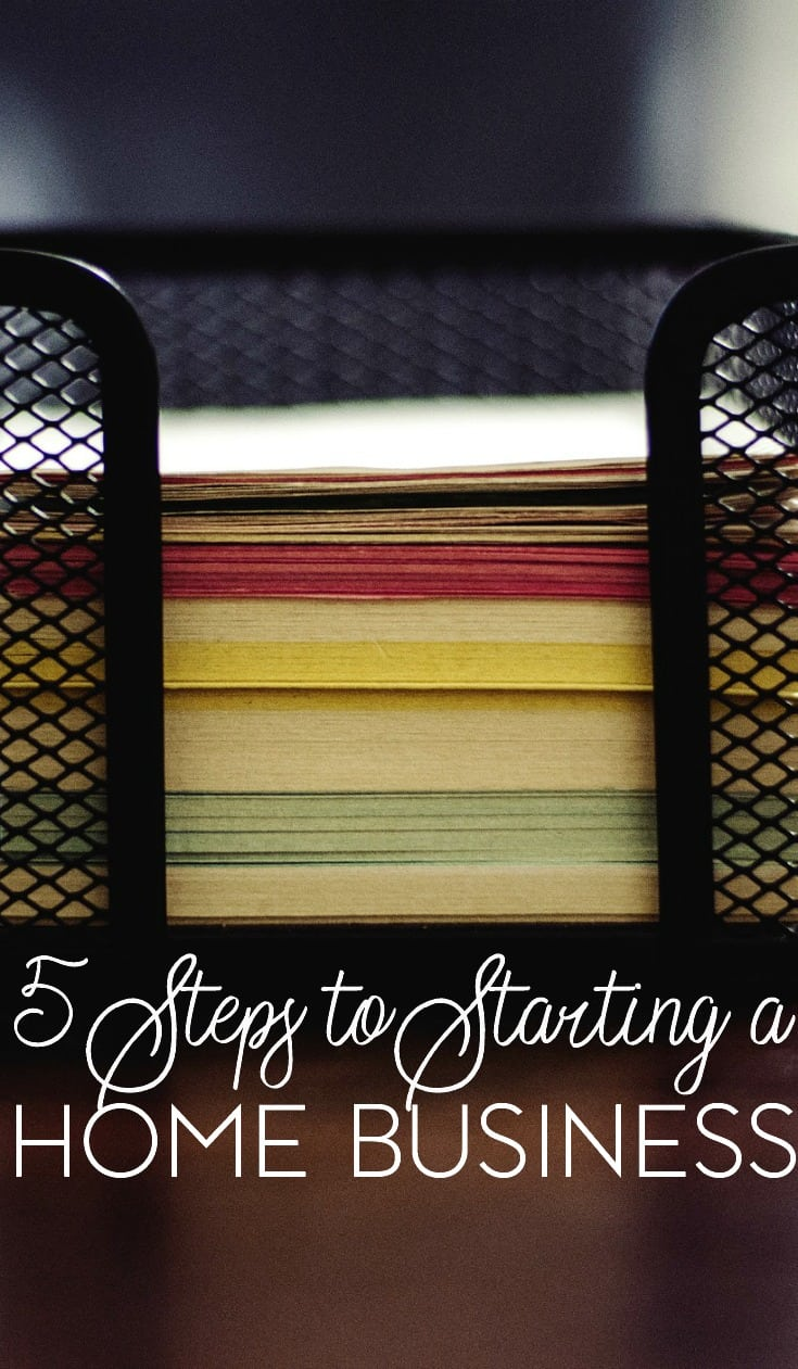 5 Essential Steps to Starting a Home Business