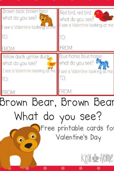 Looking for a set of free printable Valentine's Day cards for your toddler or preschooler? Take a look at this cute set inspired by the book Brown Bear Brown Bear What Do You See?