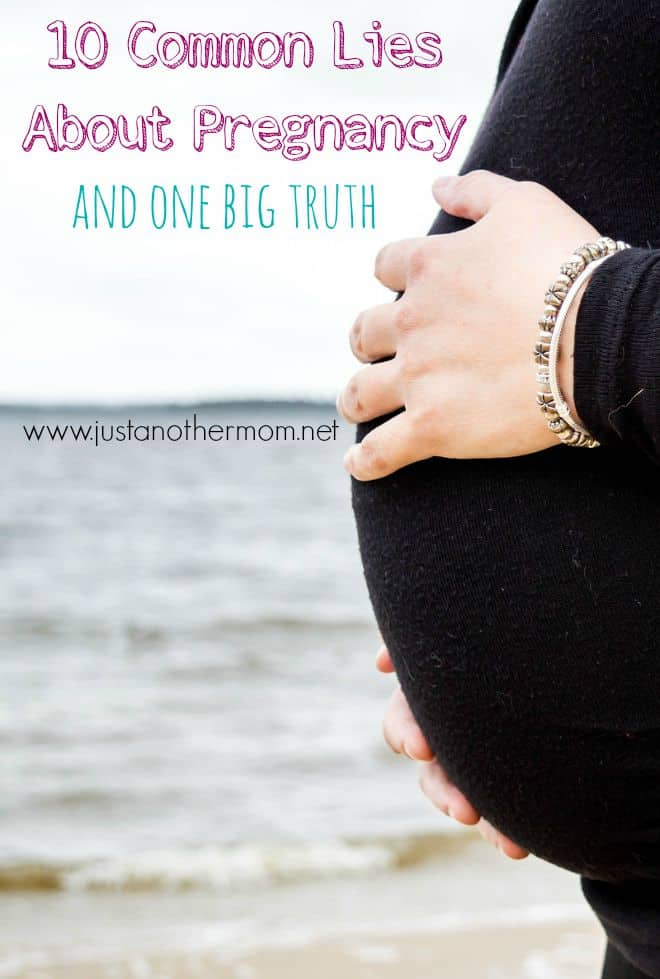 common lies about pregnancy