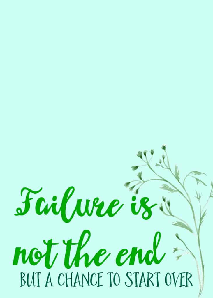 failure is not the end printable