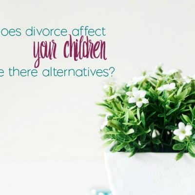 How Divorce Affects Children and Possible Alternatives