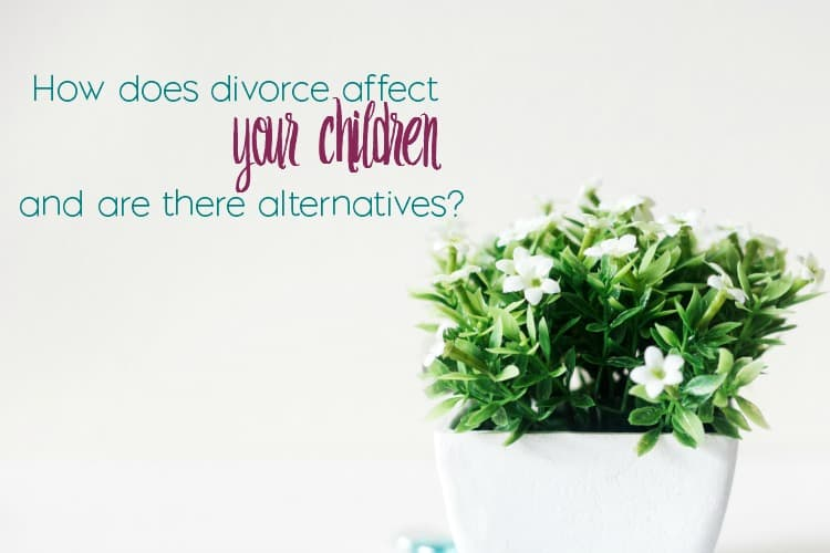 A divorce can be messy and have many negative side effects. Here are a few ways that divorce affects children and a few alternatives to consider.