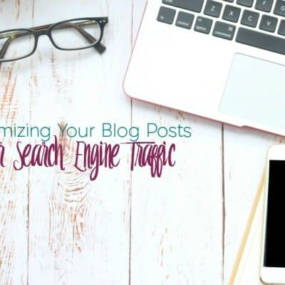 How to Optimize Your Posts for Search Engines
