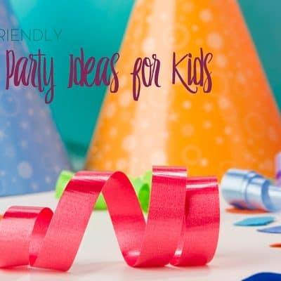 Budget Friendly Birthday Party Ideas