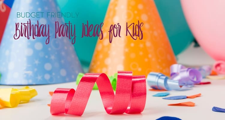 Children's birthday parties can be pricey and the costs may add up quickly. Here are some budget friendly birthday party ideas to help keep your party in check.