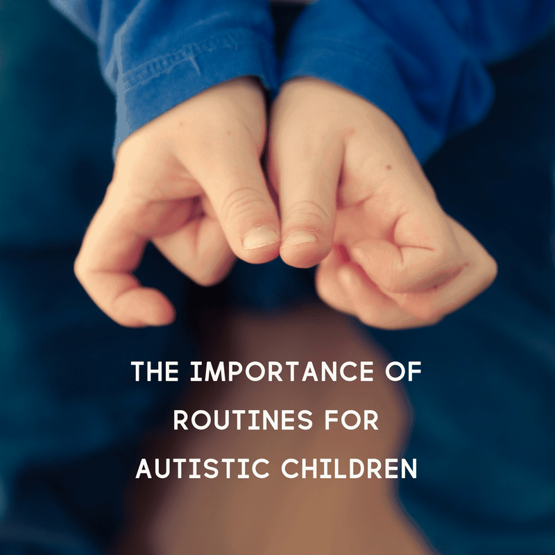 My autistic daughter thrives with predicability. Here are just a few reasons why routines are important for autistic children.