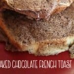 In search of a delicious breakfast idea? Try this easy baked chocolate French toast.