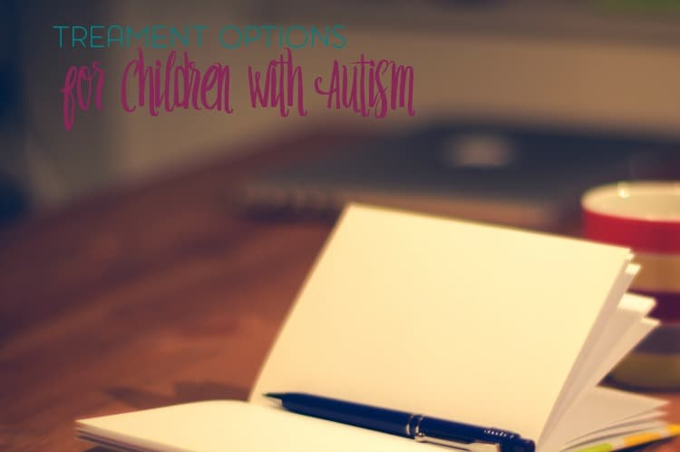 Figuring out the best autism treatment options can be one of the most overwhelming things following an autism diagnosis.