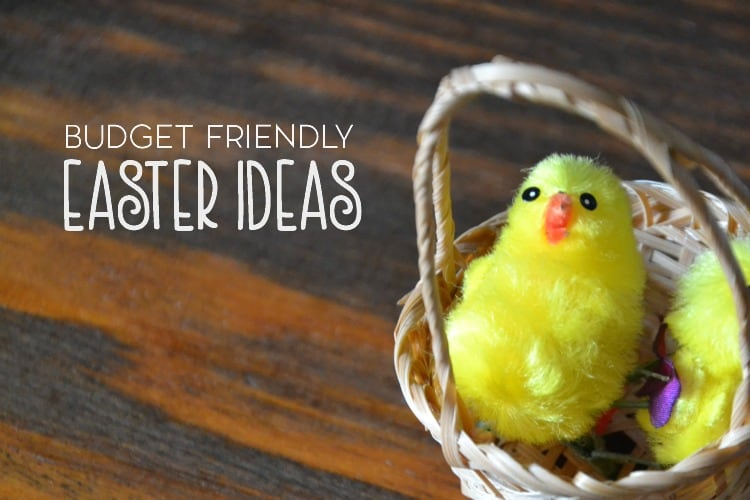 Budget Friendly Easter Ideas for Kids