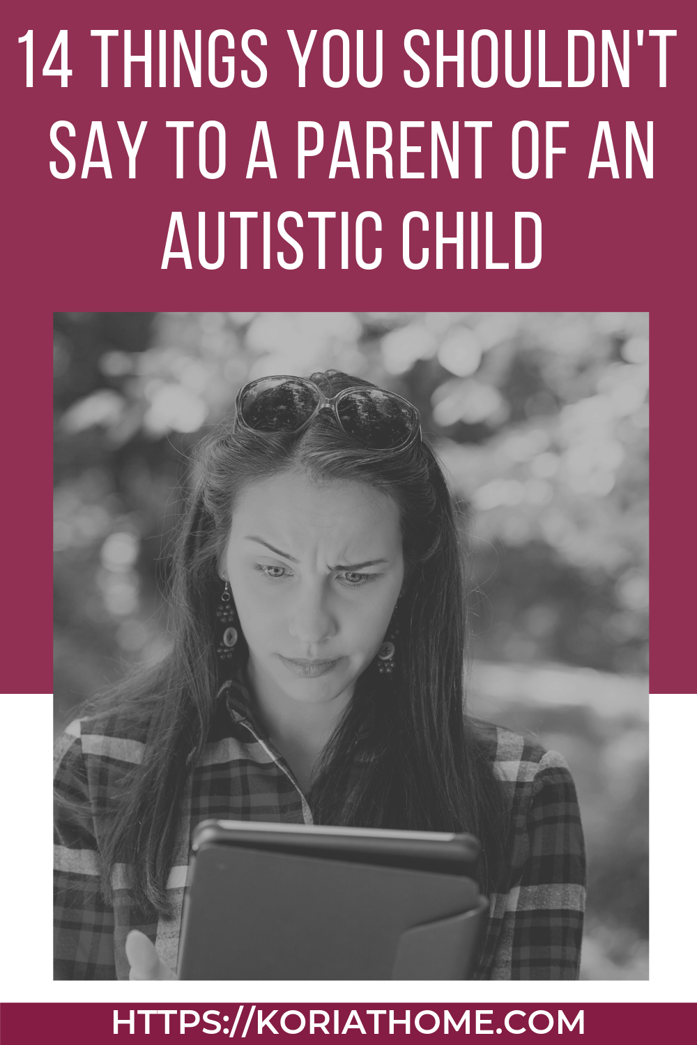 Things that Parents of Autistic Children are Sick of Hearing 1