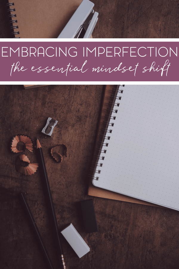 The chase for perfection can be stressful! Embrace your imperfection instead.
