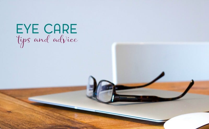 Eye Care Advice and Tips For All Ages