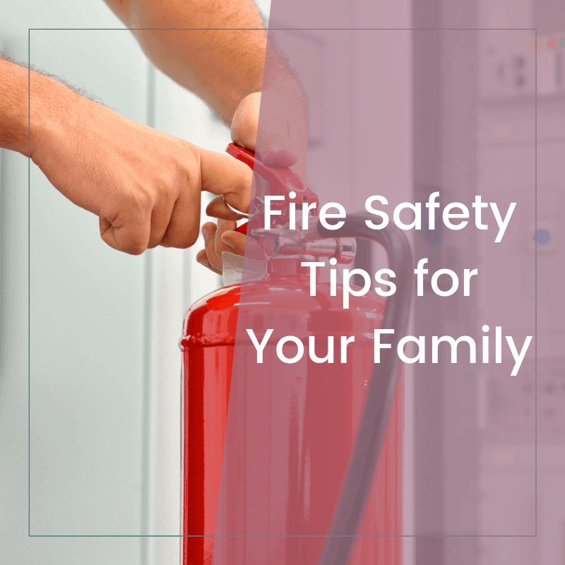 My Top Fire Safety Tips at Home for Families with Young Children 2