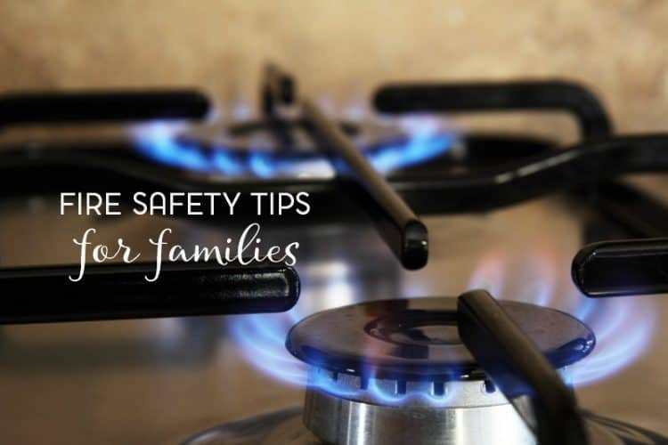 My Top Fire Safety Tips for Families