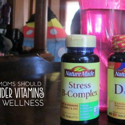 Why Moms Should Consider Vitamins for Health and Wellness