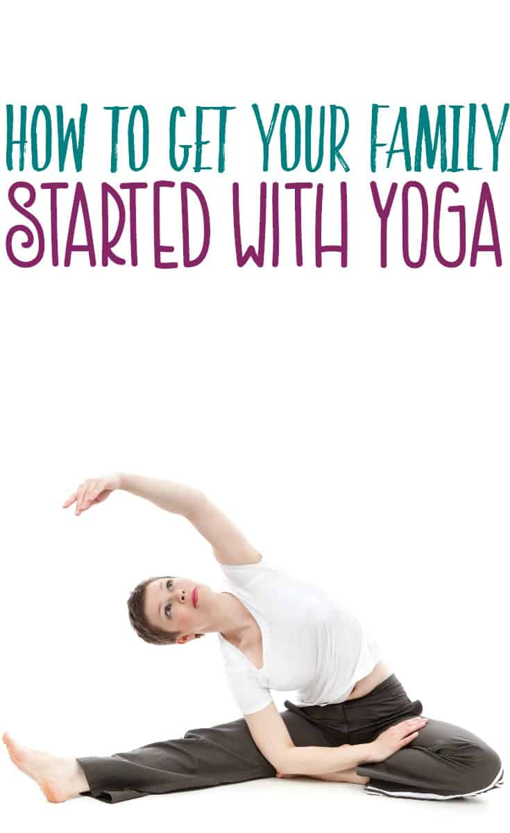 How To Get Your Family Started With Yoga