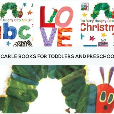 The Ultimate List of Eric Carle Books for Toddlers and Preschoolers