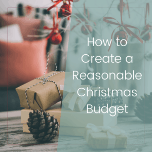 How to Create a Reasonable Christmas Budget 6