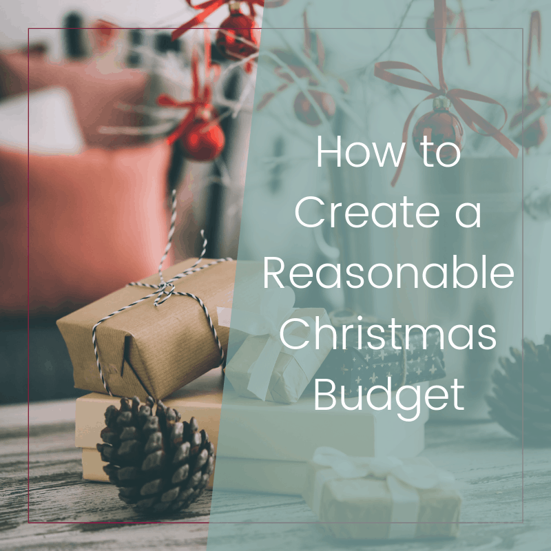 How to Create a Reasonable Christmas Budget