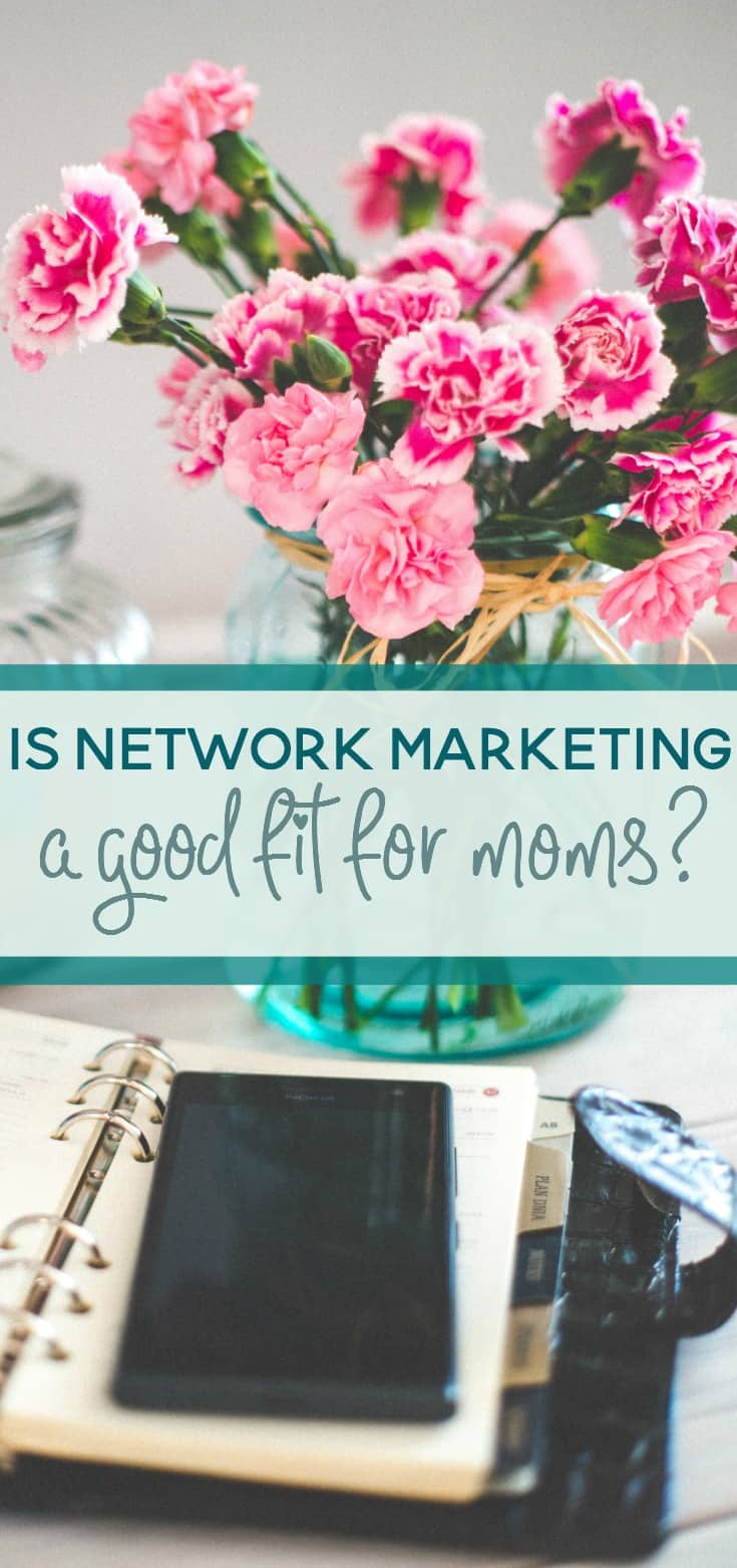 If you're a stay at home mom that's considering becoming a work at home mom, have you looked into Network Marketing? While it may not be for everyone, network marketing (or multi-level marketing) just might be for you.