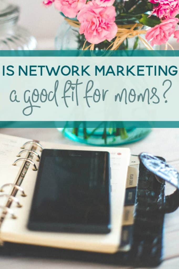 If you're thinking of making the transition to being a work at home mom, have you considered network marketing? It may not be right for everyone, but it could be a great fit for you.